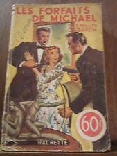 """E. Phillips Oppenheim: les forfaits de Michael / Hachette """"l'énigme? """", 1947"""