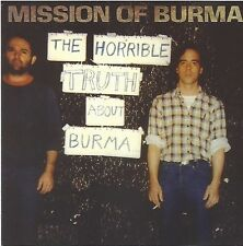 MISSION OF BURMA / THE HORRIBLE TRUTH ABOUT BURMA * NEW CD * NEU *