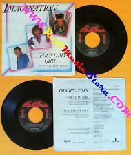 LP 45 7'' IMAGINATION Found my girl In and out of love 1985 italy no cd mc dvd