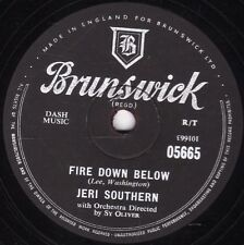 "1957 UK No.22 HIT  JERI SOUTHERN 78 "" FIRE DOWN BELOW ""  BRUNSWICK 05665 EX/EX+!"