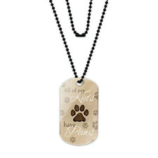 All of My Kids Have Paws Acrylic Dog Tag with Black Ball Chain