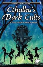 Cthulhu's Dark Cults : Ten Tales of Dark and Secretive Orders by William...