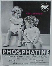 PUBLICITE PHOSPHATINE FALIERES LA BONNE FARINE DES BEAUX BEBES DE 1939 FRENCH AD
