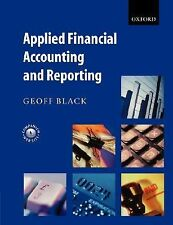 Applied Financial Accounting and Reporting by Geoff Black (2004, UK-Paperback)