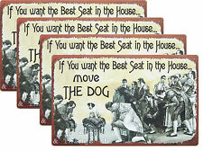 Wholesale LOT If you want the best seat Move Dog TIN SIGN funny pet wall decor