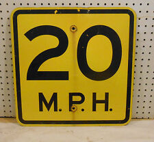 USED10 20 or 25 MPH SPEED LIMIT SIGN BLACK ON YELLOW FLAT AL 18 x18 REFLECTIVE
