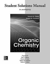 Solutions Manual for Organic Chemistry, Carey, Francis, Good Book