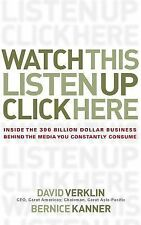 Watch This, Listen Up, Click Here: Inside the 300 Billion Dollar Business Behind