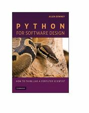 Python for Software Design: How to Think Like a Computer Scientist, Downey, Alle