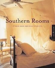 Southern Rooms : Interior Design from Miami to Houston by Rockport Editors...