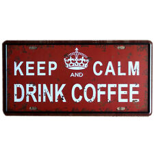 Keep Calm And Drink Coffe Metal Sign Tin Plate- 30x15cm