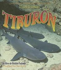 El Ciclo De Vida Del Tiburon The Life Cycle of a Shark (Ciclo De Vida  the Life