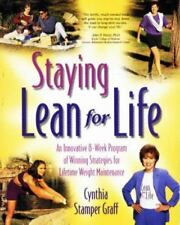 Staying Lean for Life: An Innovative 8-Week Program of Winning Strategies...