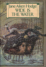 Wide Is the Water by Jane Aiken Hodge-1981-First Edition/DJ