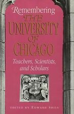 Remembering the University of Chicago: Teachers, Scientists, and Schol-ExLibrary