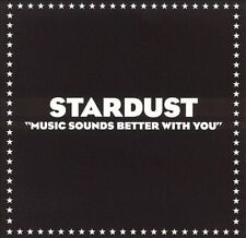 Music Sounds Better with You by Stardust