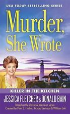 Murder She Wrote: Murder, She Wrote: Killer in the Kitchen 43 by Donald Bain...