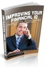 Improving Your Financial IQ  + 10 Free eBooks With Resell rights ( PDF )