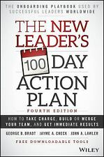 The New Leader's 100-Day Action Plan: How to Take Charge, Build or Merge Your Te