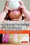 The Nutritional Psychology of Childhood, Very Good Books