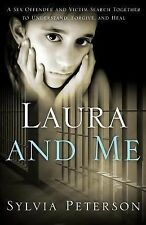 Laura and Me : A Sex Offender and Victim Search Together to Understand,...