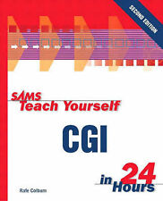 Sams Teach Yourself CGI in 24 Hours (Sams Teach Yourself in 24 Hours) Colburn, R
