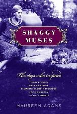 Shaggy Muses: The Dogs Who Inspired Virginia Woolf, Emily Dickinson, Elizabeth B