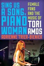 SING US A SONG, PIANO WOMAN - ADRIENNE TRIER-BIENIEK (HARDCOVER) NEW