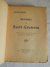 Histoires de Saint-Chamond (notes et souvenir d'un vieux Couramiaud)  Bertholon