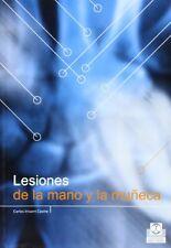 NEW Lesiones de La Mano y La Muneca (Spanish Edition) by Carlos Irisarri Castro
