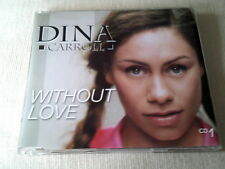 DINA CARROLL - WITHOUT LOVE - 3 TRACK UK CD SINGLE