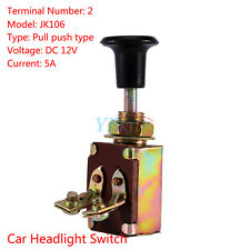1Pc Car Pull Push One Position On/Off Headlight Head Lamp Switch JK106 DC 12V 5A
