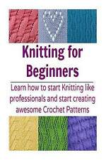 Knitting for Beginners Learn How Start Knitting Like Professionals Star (Knittin