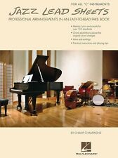 Jazz Lead Sheets: Professional Arrangements In An Easy-To-Read Fake Book