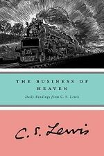 The Business of Heaven: Daily Readings from C. S. Lewis, Lewis, C. S., Good Book