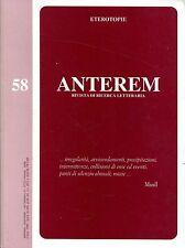 ANTEREM N. 58 GIUGNO 1999 ANNO XXIV ETEROTOPIE RIVISTA DI RICERCA LETTERARIA