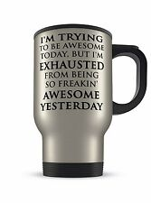 14oz I'm Trying To Be Awesome Funny Novelty Gift Aluminium Travel Mug