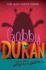 Gabby Duran: Gabby Duran and the Unsittables by Elise Allen and Daryle Conners (
