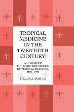 Tropical Medicine in the Twentieth Century, Very Good Books