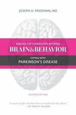 Making the Connection Between Brain and Behavior Coping with Parkinson's Disease
