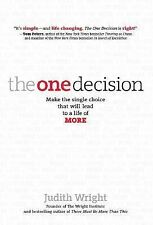 The One Decision Make the Single Choice That Will Lead to Life of More HARDCOVER