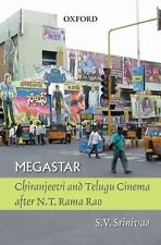 Megastar : Chiranjeevi and Telugu Cinema after N. T. Ramo Rao by S. V....