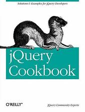 Animal Guide: jQuery Cookbook : Solutions and Examples for jQuery Developers...