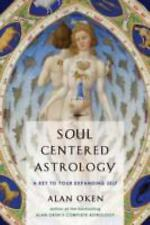Very Good, Soul Centered Astrology: A Key to Your Expanding Self, Alan Oken, Boo