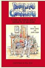 Bawling to Crawling by Denise James and Judith Culpin (2015, Paperback)