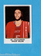CAMPIONI dello SPORT 1973/74-Figurina n.256- JELLINI - PALLACANESTRO -Rec