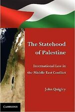 The Statehood of Palestine : International Law in the Middle East Conflict by...
