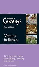 Special Places to Stay: Venues in Britain: Weddings, Parties and Meetings by...