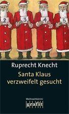 Ruprecht Knecht - Santa Klaus verzweifelt gesucht