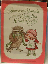 Vintage Strawberry Shortcake Book 1982 First Ed.The Winter That Would Not End,PB